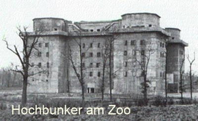 Hochbunker am Zoo in Berlin